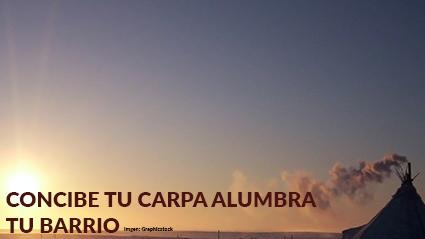 CONCIE TU CARPA ALUMBRA TU BARRIO