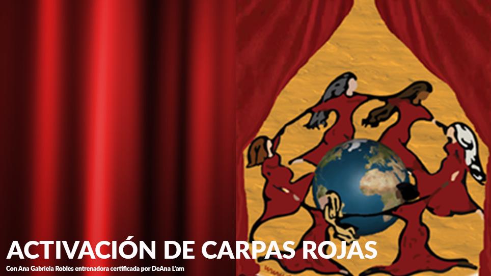ACTIVACIÓN DE CARPAS ROJAS