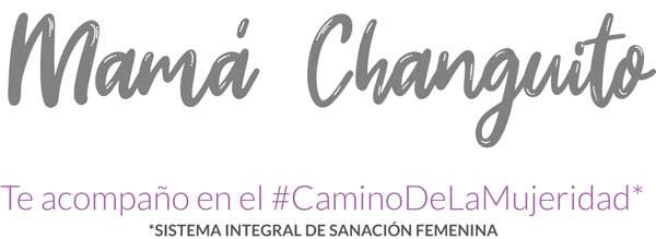 Mamá Changuito - te acompaño en el camino de la mujeridad